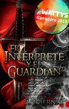 El Intérprete y el Guardián - Parte I © cover