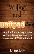 Writing and Wattpadding (a guide) by Red_Assassin