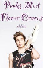Punks Meet Flower Crowns >> Lashton AU ✔️ by mikellyart