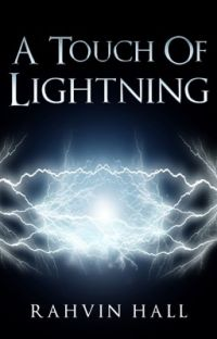 A Touch Of Lightning (COMPLETED!) cover