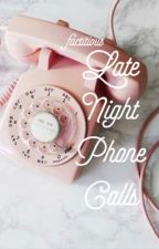 Late Night Phone Calls   ✔️ by factitious