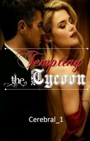 Tempting the Tycoon by cerebral_1