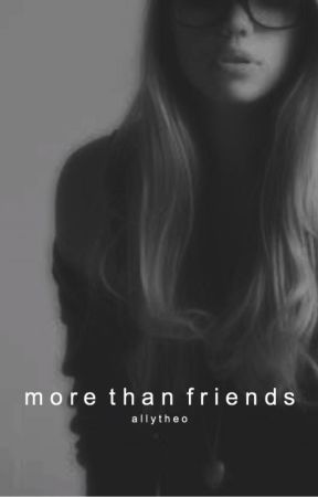 More Than Friends // Sequel of Friends with Benefits. by allytheo_