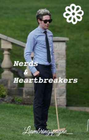 Nerds & Heartbreakers ∞ Narry {COMPLETED} by Liambringspayne_