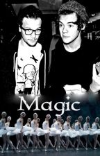 Magic (Larry Stylinson)✔️ by PierceWithKellic