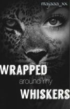 Wrapped Around My Whiskers (On Hold) by majaaa_xx