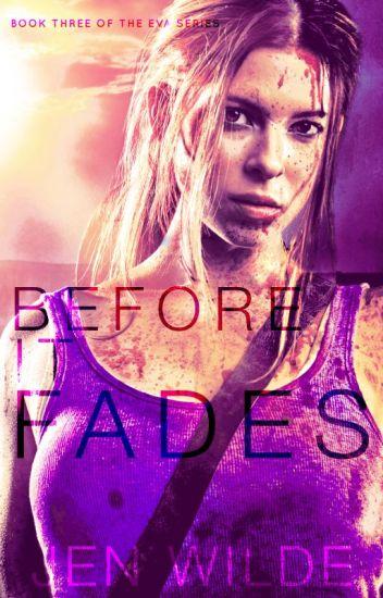 Before It Fades (The Eva Series #3)