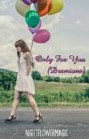 Only For You (Dramione) cover