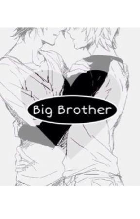 「Big Brother」(Yaoi) (BoyxBoy) by TwerkForYaoi