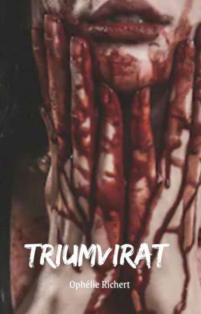 TRIUMVIRAT - Tome 1. (PARUTION EN SEPTEMBRE EN AUTO-ÉDITION)  by Richert_Ophelie