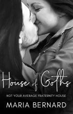 House of Goths by MariaBernardAuthor