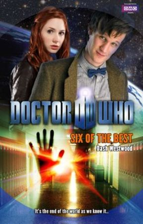 Doctor Who: Six of the Best by dashwestwood