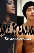 Once is enough (AMBW and/or interracial) by kimtae_daddy