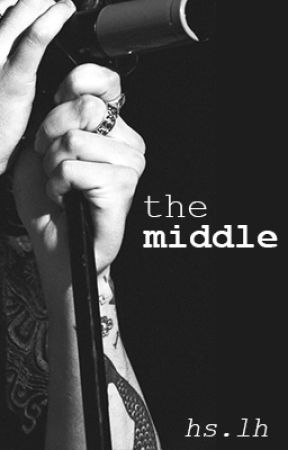 The Middle | Hemmings + Styles AU by chasing5SOS