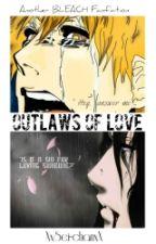 Outlaws of Love by XxSei-chanxX