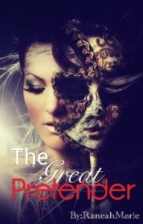 The Great Pretender by RaneahMarie