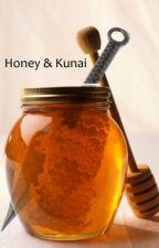Honey & Kunai - A Naruto Fanfiction- by AnbuHimawari