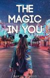 The Magic In You [Completed] cover