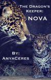 The Dragon's Keeper: Nova (BOYXBOY) COMPLETE cover