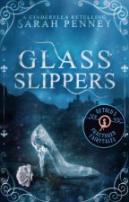 Glass Slippers [1st Draft] by Pennywithaney