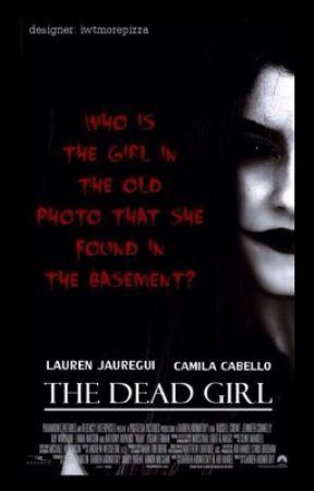 The Dead Girl by keefurrea