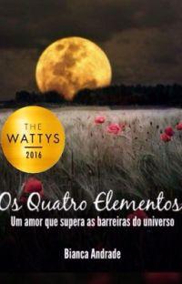 Os Quatro Elementos.    (Completo e revisando) cover