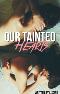 Our Tainted Hearts(#1 Confused Cliche Love Series) cover