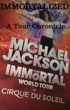 IMMORTALIZED - Michael Jackson The Immortal World Tour by Cirque Du Soleil by bctpaul