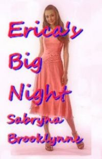 Erica's Special Night (Prom Changed Her Life)  cover