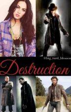 Destruction (X-Men/Wolverine Fan Fiction) by Big_turd_blossom
