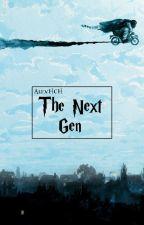 The Next Gen (Harry Potter Next Generation Story) by QueennLex