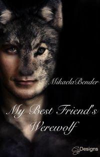 My Best Friend's Werewolf cover