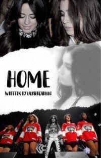Home (A Camren Fanfic) cover