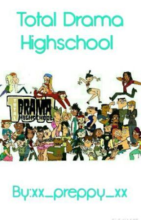 Total Drama Highschool by xx_preppy_xx