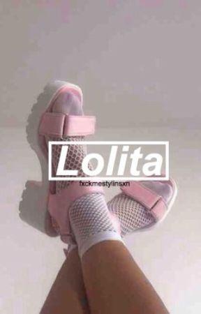 Lolita || h.s by fxckmestylinsxn