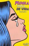 Minha Droga de Vida Volume II cover