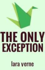 The Only Exception [BoyxBoy] by ShadieTree