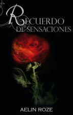 Recuerdo de Sensaciones by HelennaBlakemore