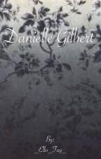 Danielle Gilbert  (Stefan Salvatore love story) by troplix