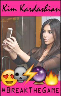 Kim Kardashian: #BreakTheGame (COMPLETE) cover