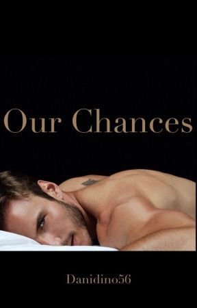 Our Chances (BWWM) by danidiaaa