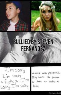 Bullied by Steven Fernandez! cover