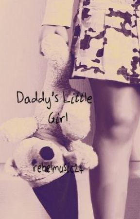 Daddy's Little Girl by lanimarie98