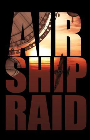 Airship Raid by StephenWest5