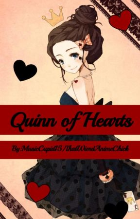 Quinn of Hearts by MusicCupid15