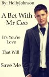 A bet with Mr. CEO (COMPLETE!) cover