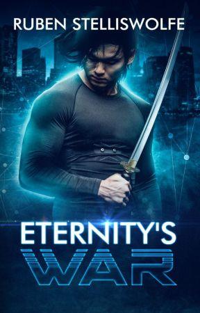 Eternity's War by RubenStelliswolfe