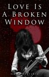 Love is a Broken Window | Cricky [C] cover