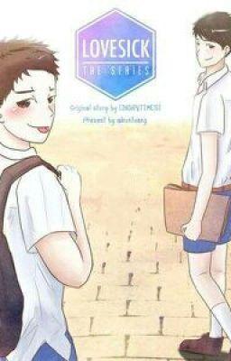 Đọc truyện FLove sick the series ( Yêu là Yêu) {yaoi}