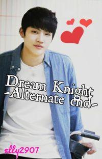 Dream Knight -Alternate end- cover